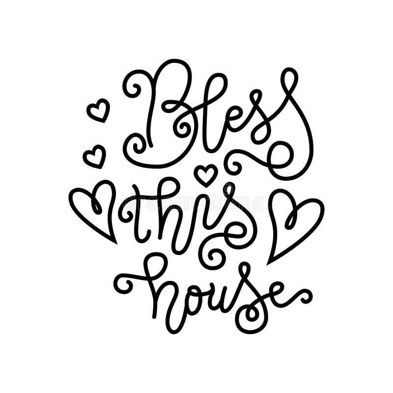 Nowożytny kaligrafii literowanie Błogosławię ten dom w czerni w mono kreskowym stylu odizolowywającym na białym tle z sercami ilustracja wektor