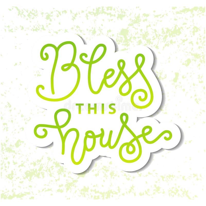 Nowożytny kaligrafii literowanie Błogosławię ten dom w zieleni w papieru cięcia stylu na biel zieleni textured tło ilustracja wektor