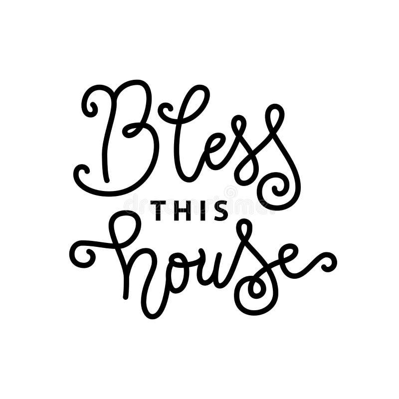 Nowożytny kaligrafii literowanie Błogosławię ten dom w czerni w mono kreskowym stylu odizolowywającym na białym tle ilustracja wektor