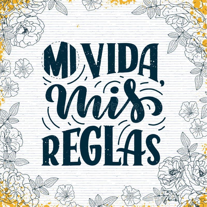 Nowożytny literowanie hiszpański - mi vida mis reglas mój życie, mój reguły, wielki projekt dla żadny zamierzają Kartka z pozdrow ilustracji