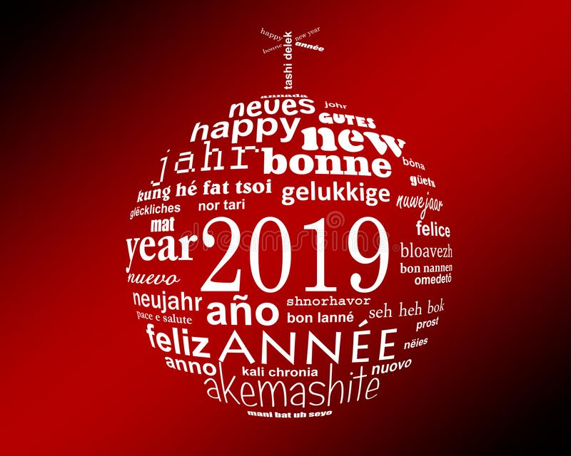 nube multilingüe de la palabra del texto del Año Nuevo 2019 en la forma de una bola de la Navidad stock de ilustración