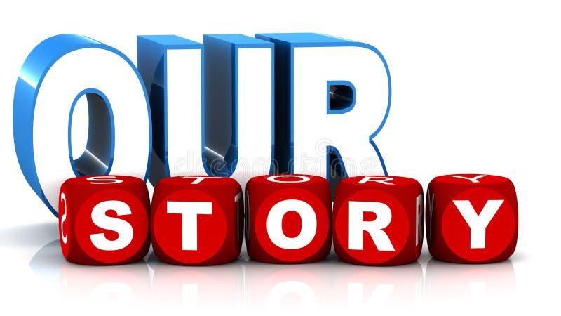 Nuestra historia stock de ilustración
