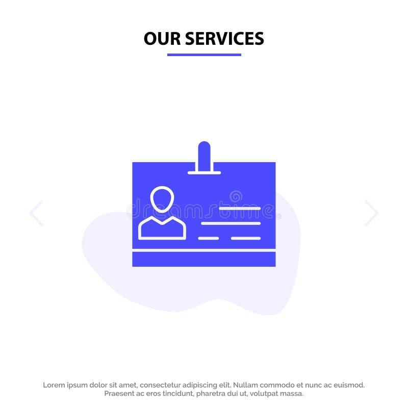 Nuestra identificación de servicios, tarjeta, identidad, plantilla sólida de la tarjeta de la web del icono del Glyph de la insig ilustración del vector