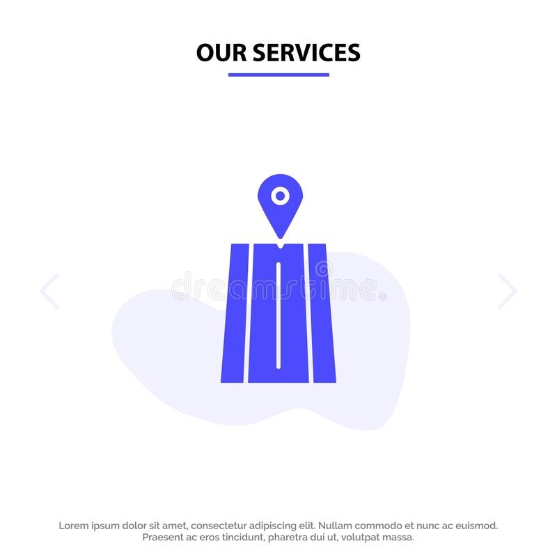 Nuestra navegación de los servicios, camino, plantilla sólida de la tarjeta de la web del icono del Glyph de la ruta stock de ilustración