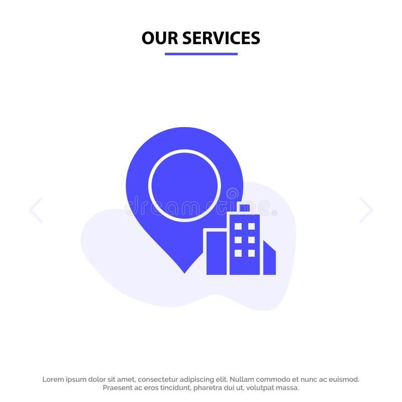 Nuestra ubicación de los servicios, edificio, plantilla sólida de la tarjeta de la web del icono del Glyph del hotel libre illustration
