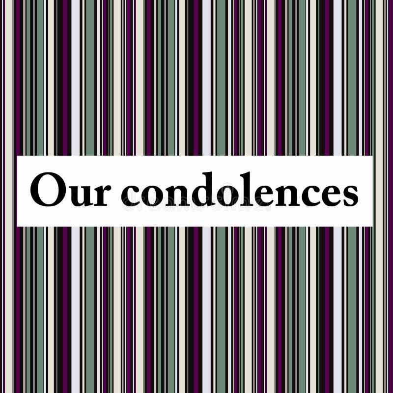Nuestras condolencias ilustración del vector
