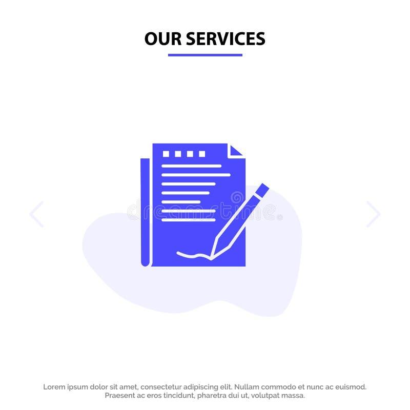 Nuestro acuerdo de servicios, informe, forma, disposición, plantilla sólida de papel de la tarjeta de la web del icono del Glyph stock de ilustración