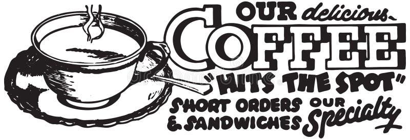 Nuestro café delicioso stock de ilustración