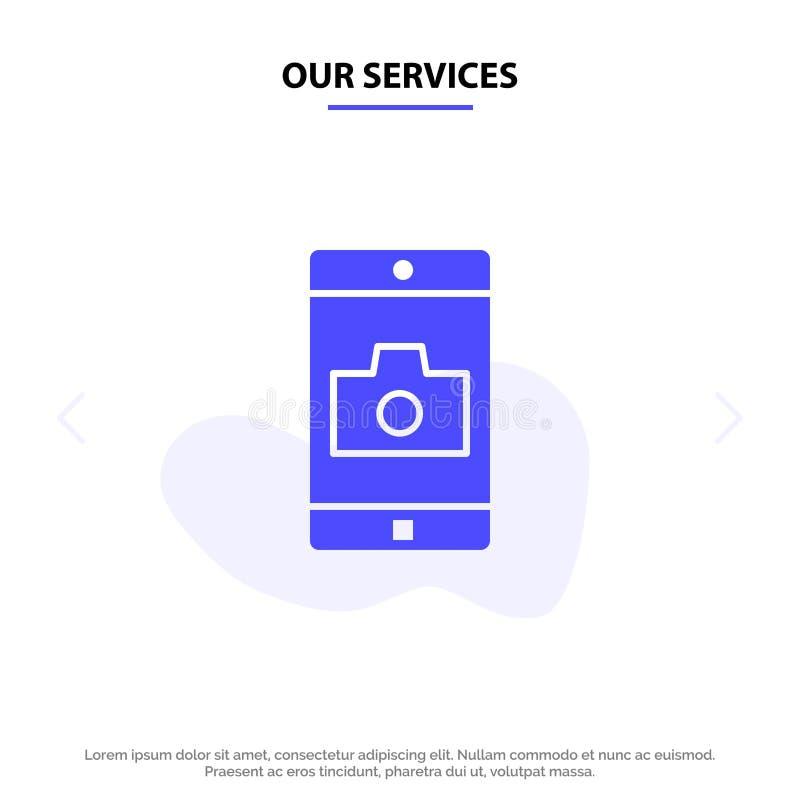 Nuestro uso de servicios, móvil, aplicación móvil, plantilla sólida de la tarjeta de la web del icono del Glyph de la cámara ilustración del vector