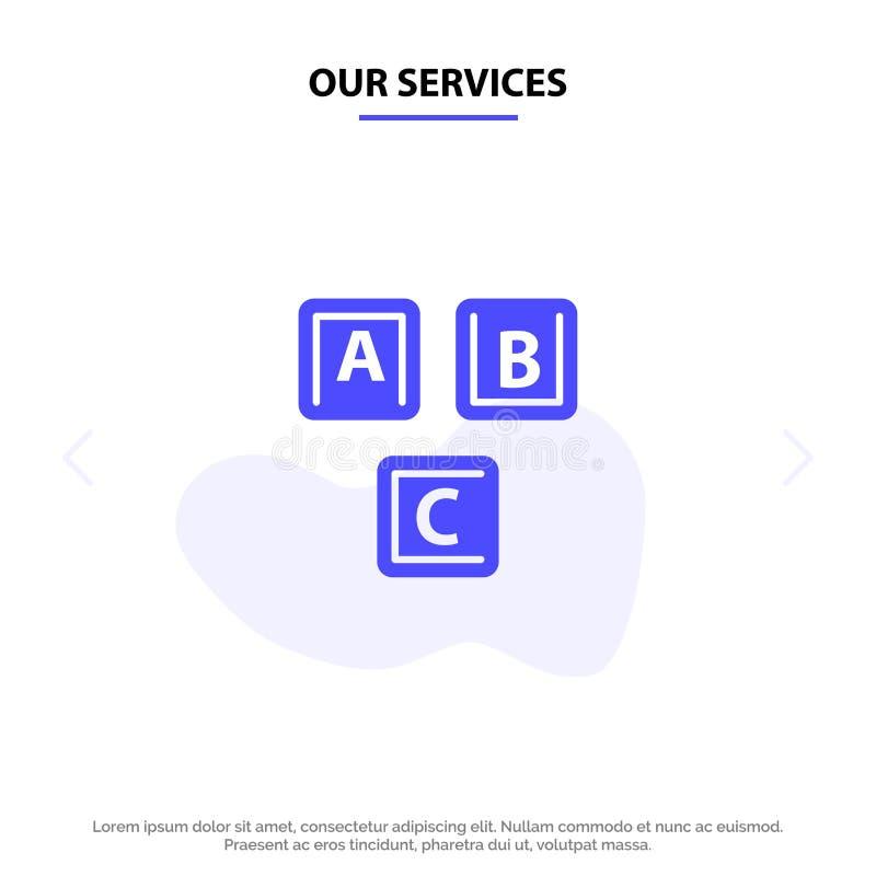 Nuestros servicios ABC, bloques, básicos, alfabeto, plantilla sólida de la tarjeta de la web del icono del Glyph del conocimiento stock de ilustración
