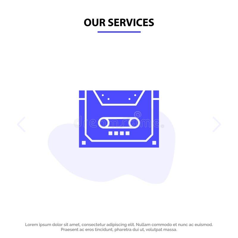 Nuestros servicios análogos, audio, casete, acuerdo, plantilla sólida de la tarjeta de la web del icono del Glyph de la cubierta stock de ilustración