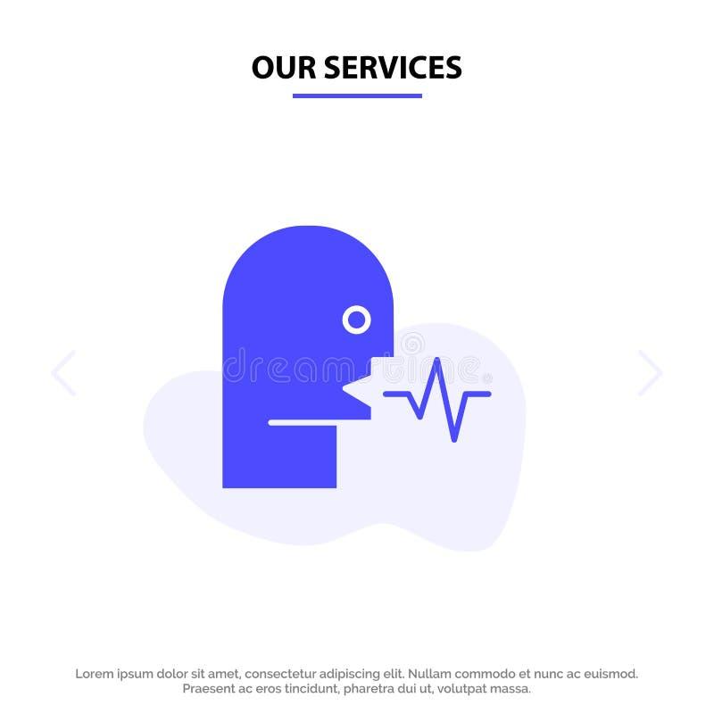 Nuestros servicios audios, humano, persona, discurso, plantilla sólida de la tarjeta de la web del icono del Glyph de la charla stock de ilustración