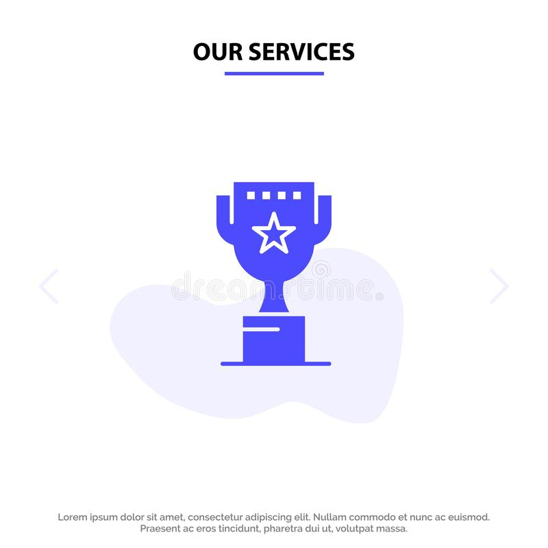 Nuestros servicios conceden, rematan, colocan, recompensan la plantilla sólida de la tarjeta de la web del icono del Glyph stock de ilustración