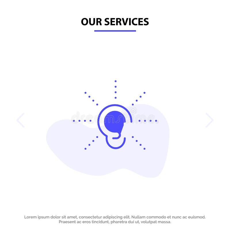 Nuestros servicios conciencia, oído, oyen, audiencia, escuchan plantilla sólida de la tarjeta de la web del icono del Glyph stock de ilustración