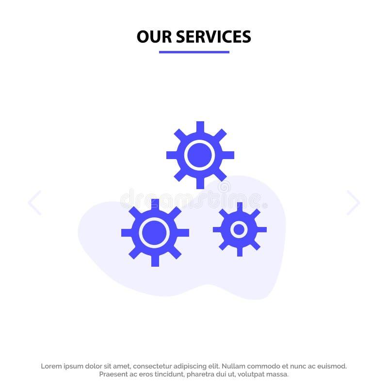 Nuestros servicios configuración, engranajes, preferencias, plantilla sólida de la tarjeta de la web del icono del Glyph del serv stock de ilustración