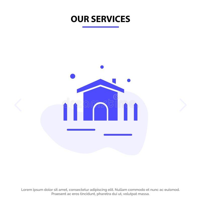 Nuestros servicios construcción, jardín, patio, plantilla sólida de la tarjeta de la web del icono del Glyph del refugio libre illustration