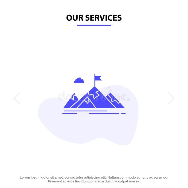 Nuestros servicios logro, objetivo, negocio, meta, misión, montañas, plantilla sólida de la tarjeta de la web del icono del Glyph ilustración del vector