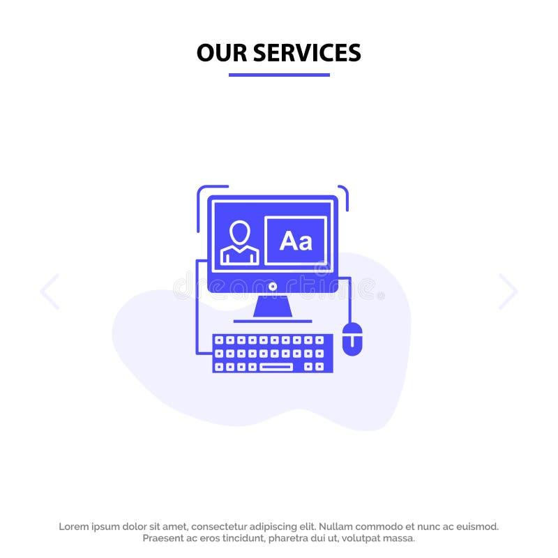 Nuestros servicios ordenador, pantalla, software, corrigiendo la plantilla sólida de la tarjeta de la web del icono del Glyph stock de ilustración