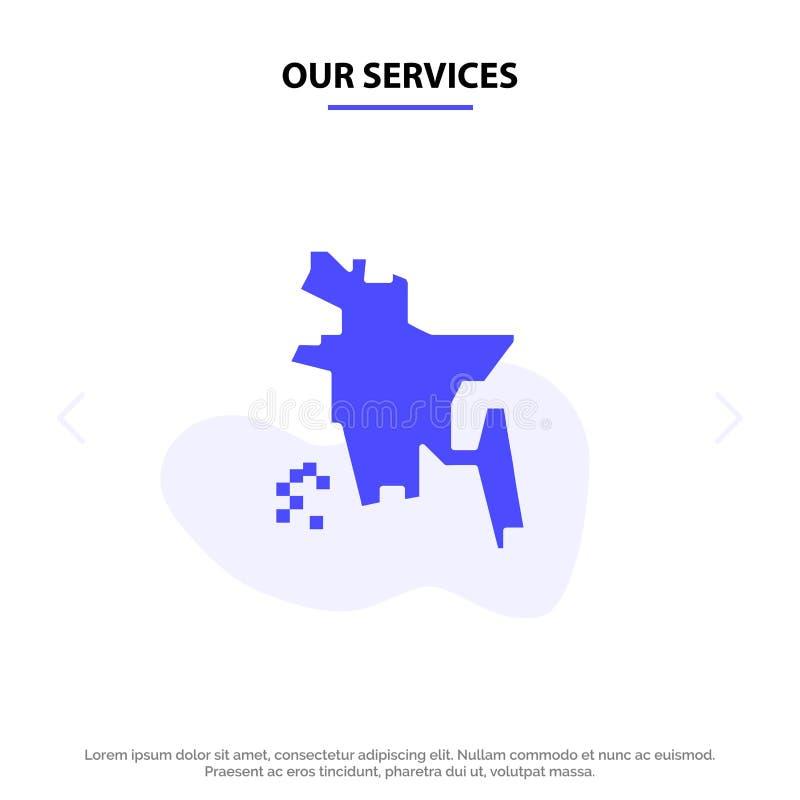 Nuestros servicios país de Bangladesh, Bangladesh, plantilla sólida de la tarjeta de la web del icono del Glyph de Bangladesh ilustración del vector