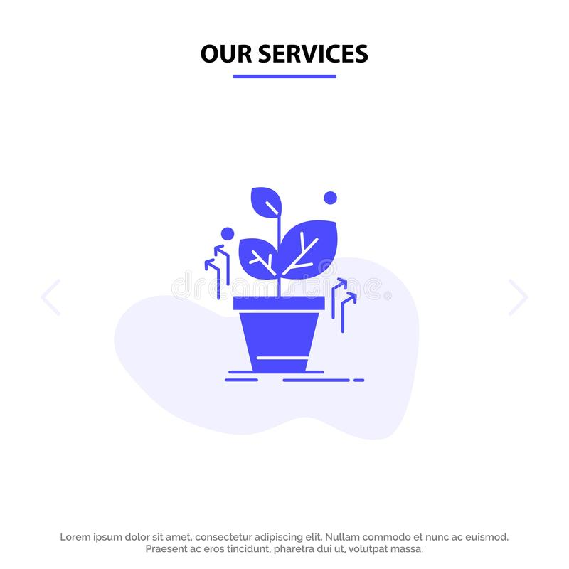Nuestros servicios plantan, crecen, crecido, plantilla sólida de la tarjeta de la web del icono del Glyph del éxito ilustración del vector