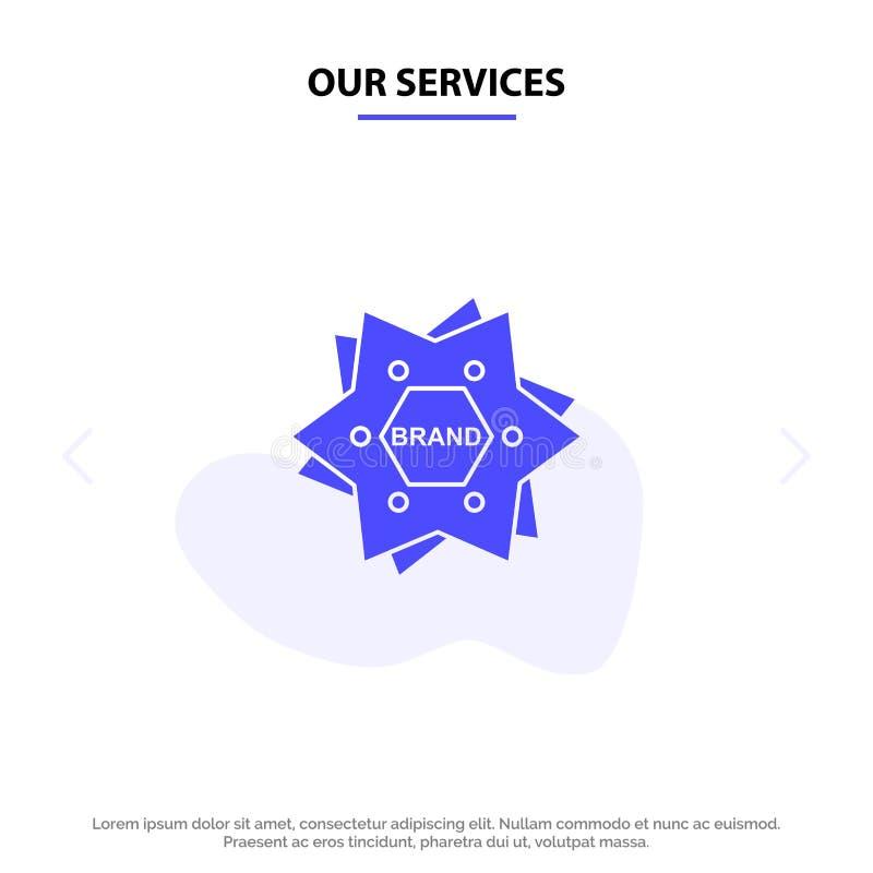 Nuestros servicios protagonizan, calificando, marca, logotipo, plantilla sólida de la tarjeta de la web del icono del Glyph de la libre illustration