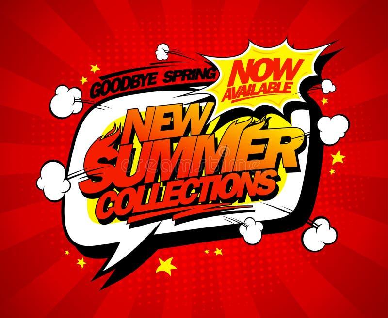 Nuevas colecciones de verano ahora encendido, diseño del cartel del vector de la burbuja del discurso stock de ilustración