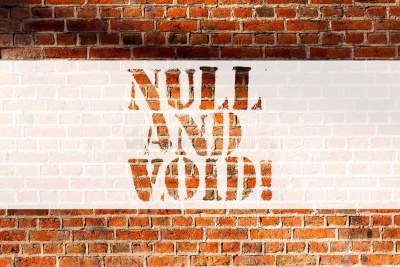NULL и свободное пространство сочинительства текста почерка Отмена смысла концепции контракт не имея не искусство кирпичной стены стоковое изображение