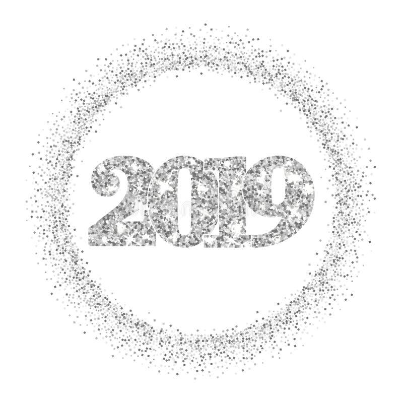 Numéro argenté 2019, cadre de bonne année de cercle Frontière argentée de scintillement d'isolement sur le fond blanc Configurati illustration libre de droits