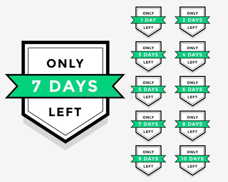 Number of days left label badge or sticker design vector illustration