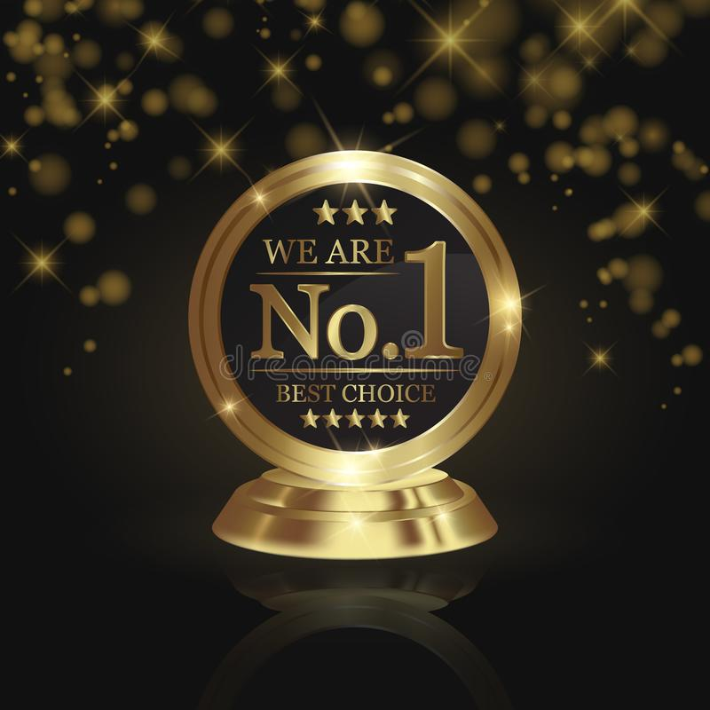 We are number 1 golden trophy award on shiny star and dark background royalty free illustration