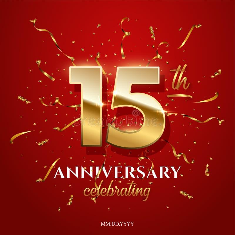 15 numeri dorati ed anniversario che celebrano testo con la serpentina dorata ed i coriandoli su fondo rosso Vettore illustrazione vettoriale