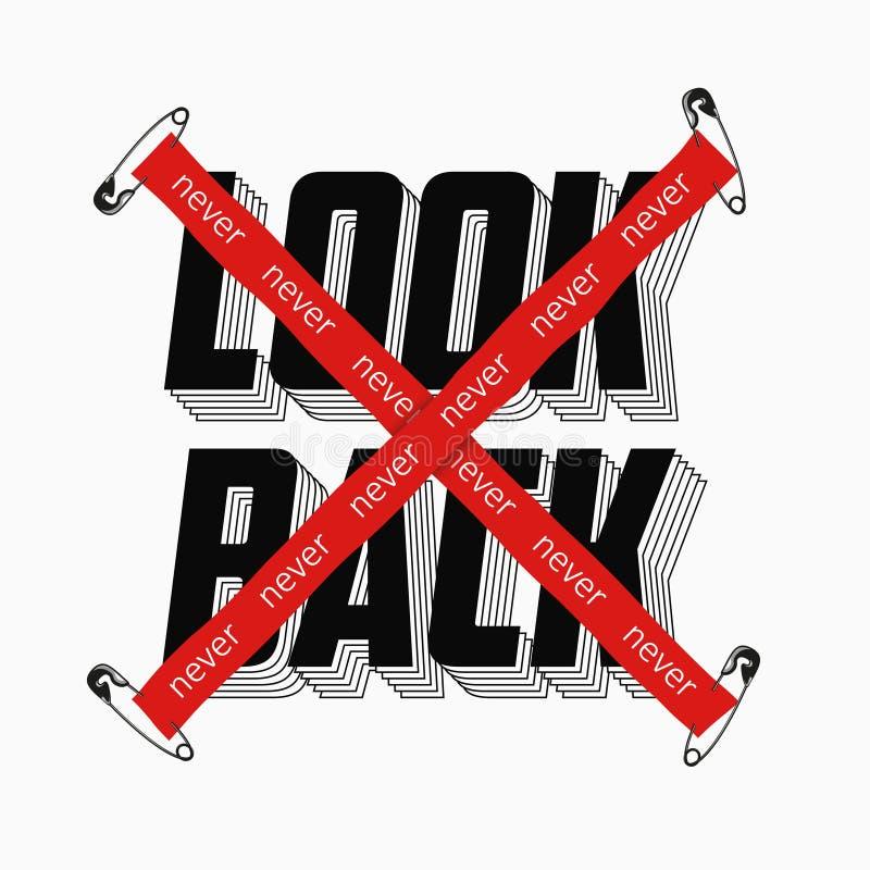 Nunca olhe para trás o slogan com a fita cruzada vermelha e fixado pelo pino de segurança para a cópia do t-shirt Gráficos da tip ilustração stock