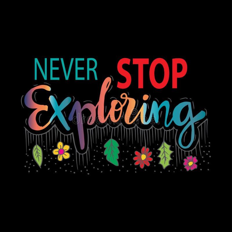 Nunca pare el explorar Cita de motivaci?n libre illustration