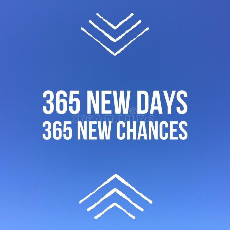 """Nuovi giorni motivazionali ispiratori di citazione """"365, nuova probabilità 365 fotografia stock"""