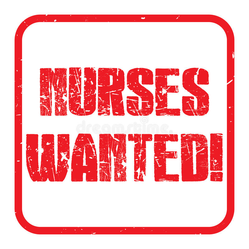 Nurses wanted. An illustration of a red rubber stamp with the text 'nurses wanted vector illustration