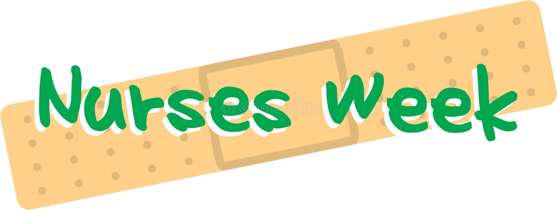 Nurses Week. Bandaid with the words Nurses` Week on it stock illustration