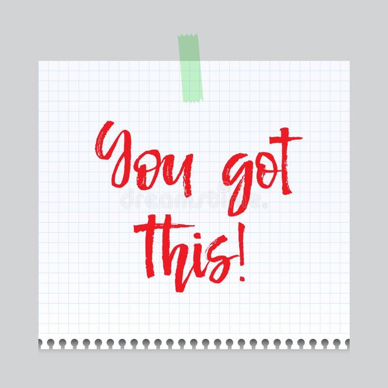 Nutowy papier z motywacja tekstem ty dostać to, odosobniona wektorowa ilustracja ilustracja wektor