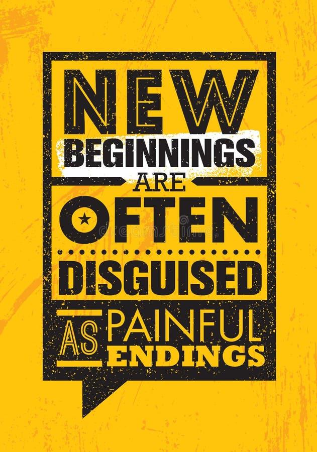 Nya början förställas ofta som smärtsamma ändelser Inspirerande idérik mall för motivationcitationsteckenaffisch stock illustrationer