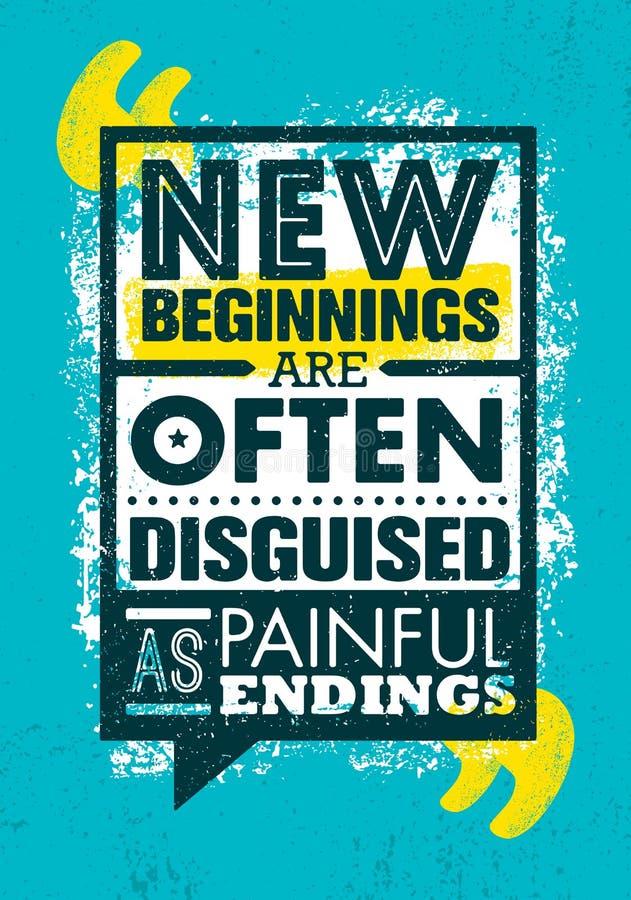 Nya början förställas ofta som smärtsamma ändelser Inspirerande idérik mall för motivationcitationsteckenaffisch vektor illustrationer