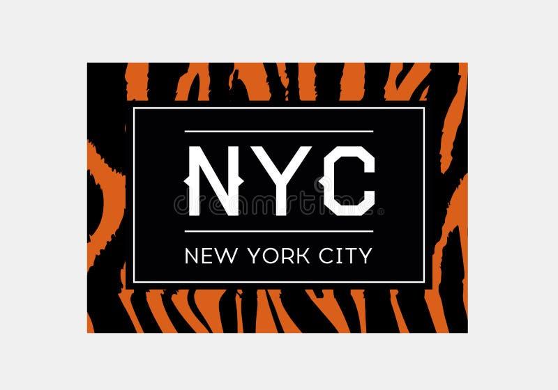 NYC在斑马或老虎样式背景的口号印刷术 时尚T恤杉设计 女孩T恤杉时髦印刷品 皇族释放例证