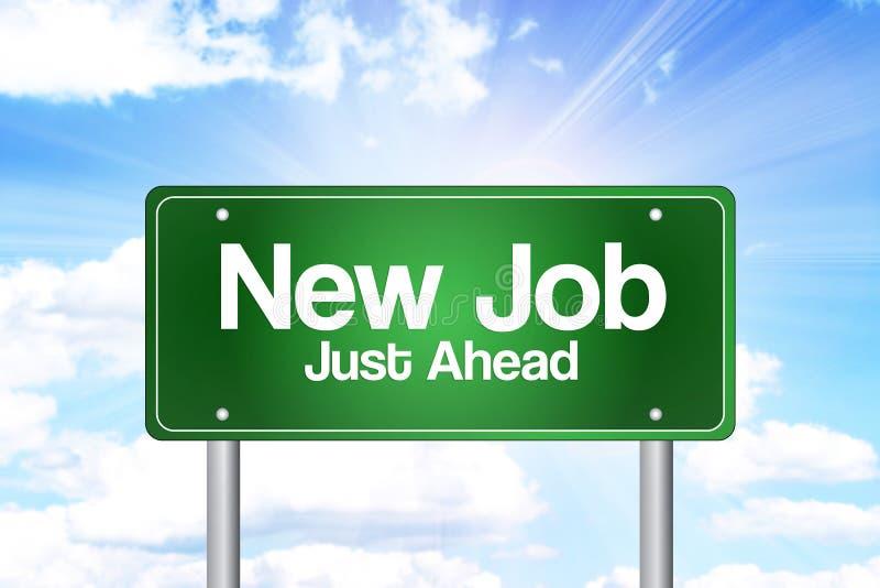 Nytt jobb, precis framåt grönt vägmärke, affärsidé arkivbild