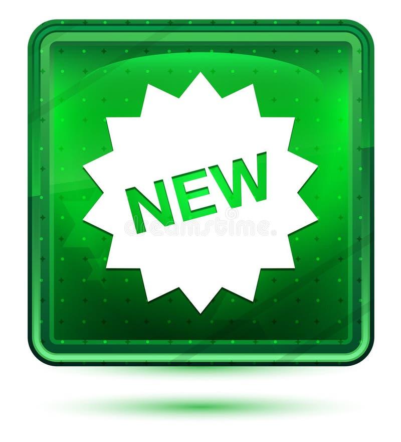 Nytt ljust för neon för stjärnaemblemsymbol - grön fyrkantig knapp vektor illustrationer