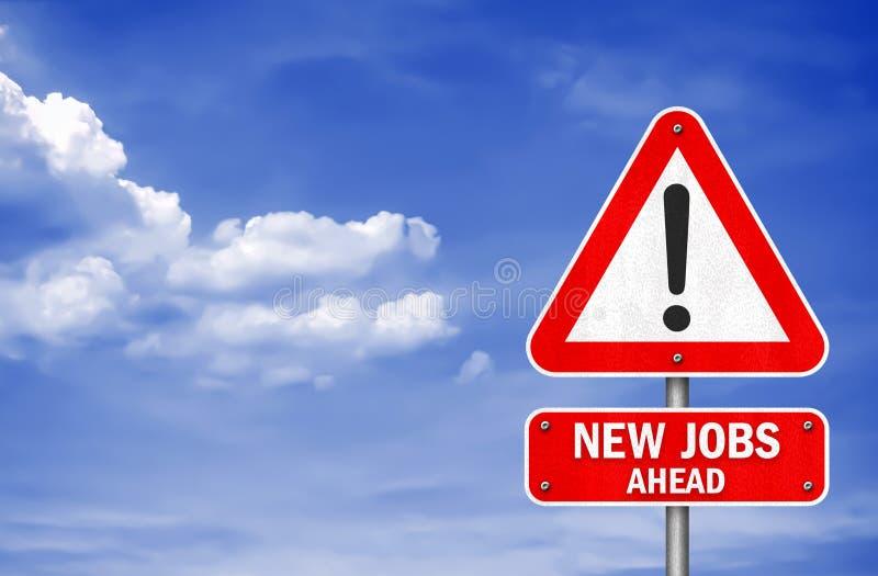 Nytt vägmärkemeddelande för jobb framåt royaltyfri foto