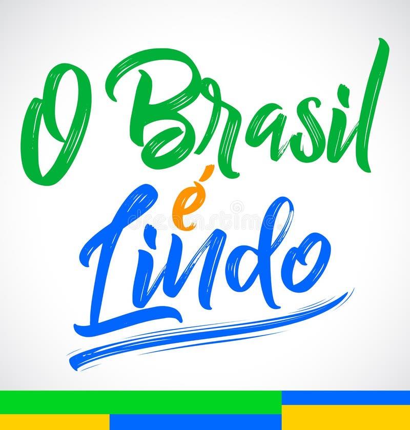 O巴西e Lindo,巴西是美好的葡萄牙文本,传染媒介字法例证 向量例证