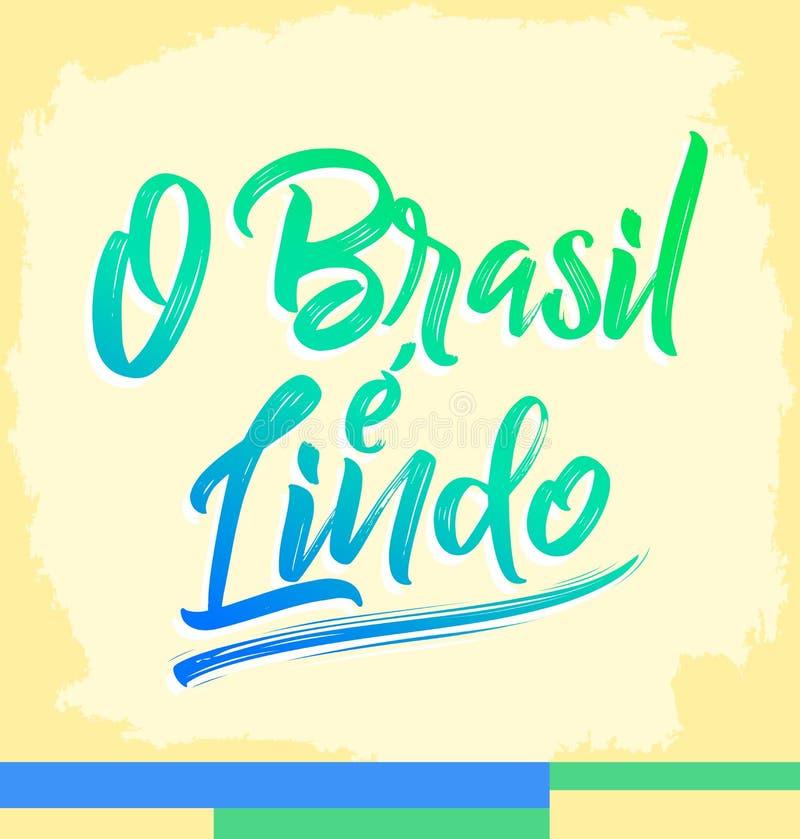 O巴西e Lindo,巴西是美好的葡萄牙文本,传染媒介字法例证 库存例证