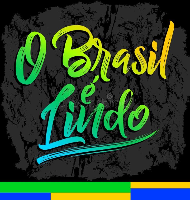 O巴西e Lindo,巴西是美好的葡萄牙文本,传染媒介字法例证 皇族释放例证