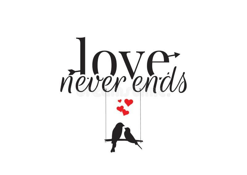 O amor nunca termina, exprimindo o projeto, os decalques da parede, silhueta dos pares dos pássaros no balanço isolado no fundo b ilustração stock