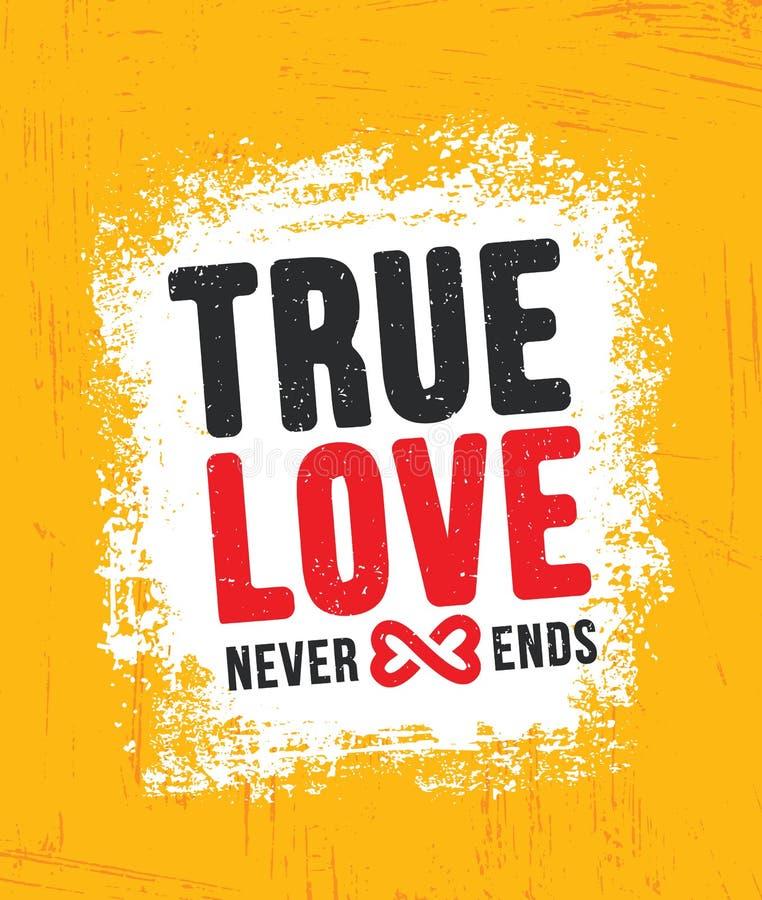 O amor verdadeiro nunca termina Molde criativo inspirador do cartaz das citações da motivação Projeto da bandeira da tipografia d ilustração royalty free
