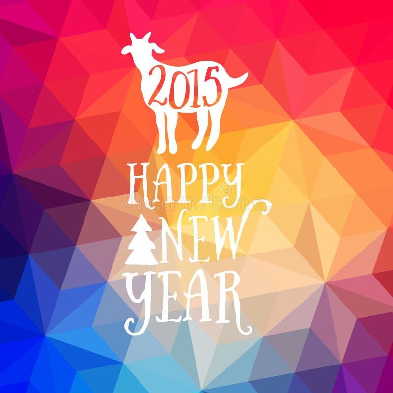 O ano novo feliz e o Feliz Natal projetam, contexto geométrico Composição da tipografia com rotulação Silhueta 2015 da cabra ilustração stock
