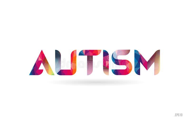 o autismo coloriu o texto da palavra do arco-íris apropriado para o projeto do logotipo ilustração royalty free